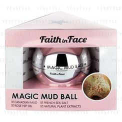 Faith in Face - Magic Mud Ball